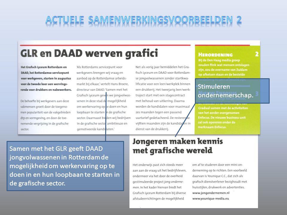 Stimuleren ondernemerschap. Samen met het GLR geeft DAAD jongvolwassenen in Rotterdam de mogelijkheid om werkervaring op te doen in en hun loopbaan te