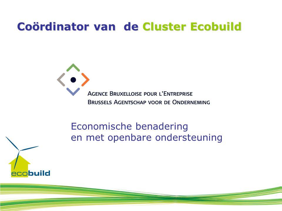 Partners van de Cluster Ecobuild Leefmilieu Brussel – BIM Het Wetenschappelijk en Technisch Centrum voor het Bouwbedrijf (WTCB) De Confederatie Bouw Brussel-Hoofdstad (CBB-H )