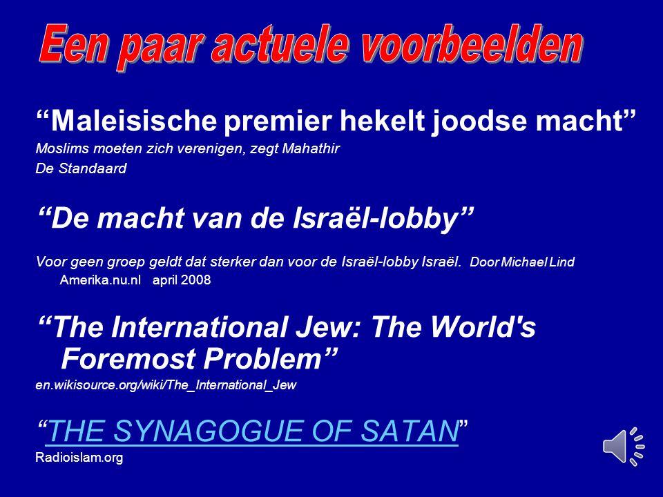 """""""Maleisische premier hekelt joodse macht"""" Moslims moeten zich verenigen, zegt Mahathir De Standaard """"De macht van de Israël-lobby"""" Voor geen groep gel"""