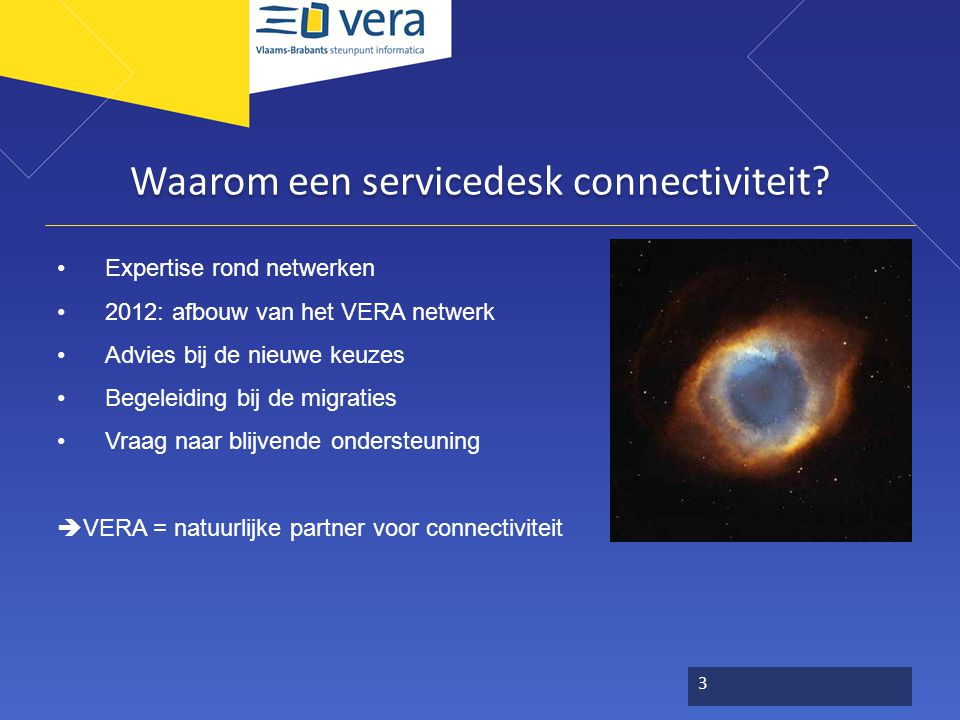 Wat is de servicedesk connectiviteit.