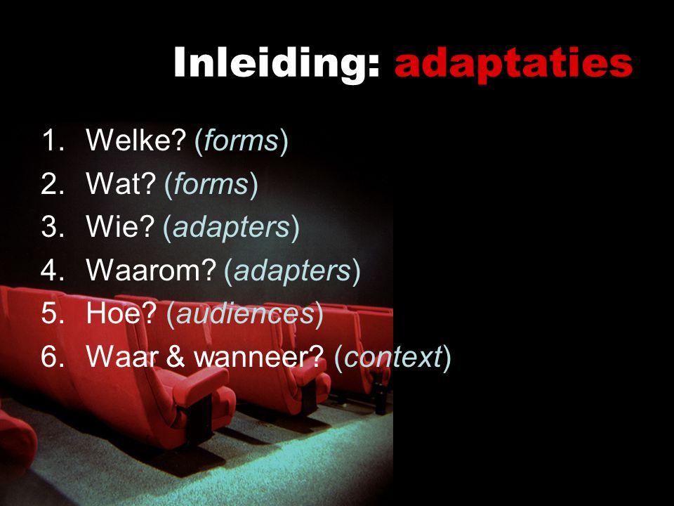 Adaptaties: theoretisch kader Linda Hutcheon 2006