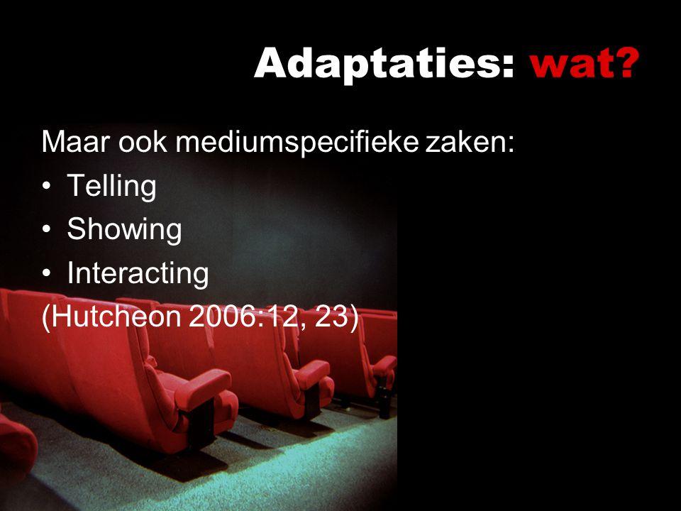 Adaptaties: wat.
