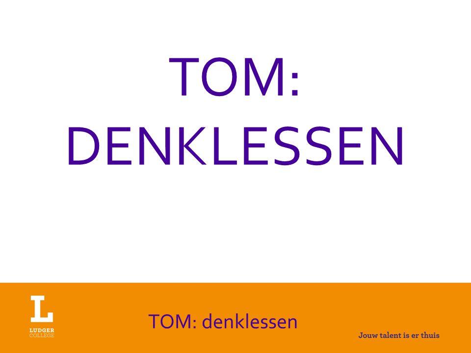 TOM: DENKLESSEN TOM: denklessen