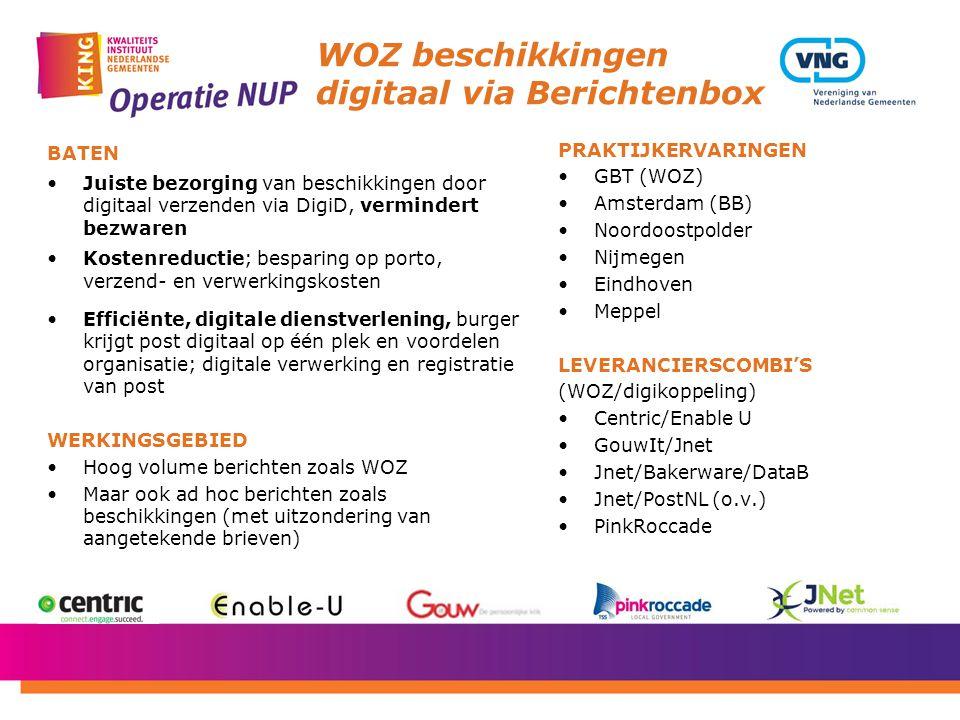 WOZ beschikkingen digitaal via Berichtenbox BATEN Juiste bezorging van beschikkingen door digitaal verzenden via DigiD, vermindert bezwaren Kostenredu