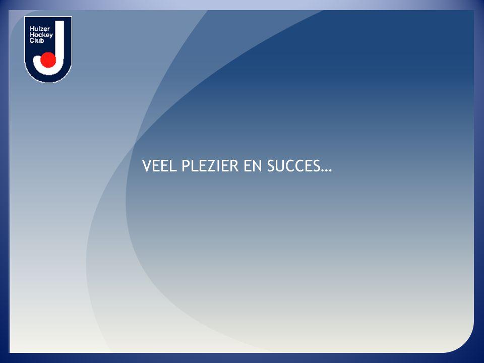 VEEL PLEZIER EN SUCCES…