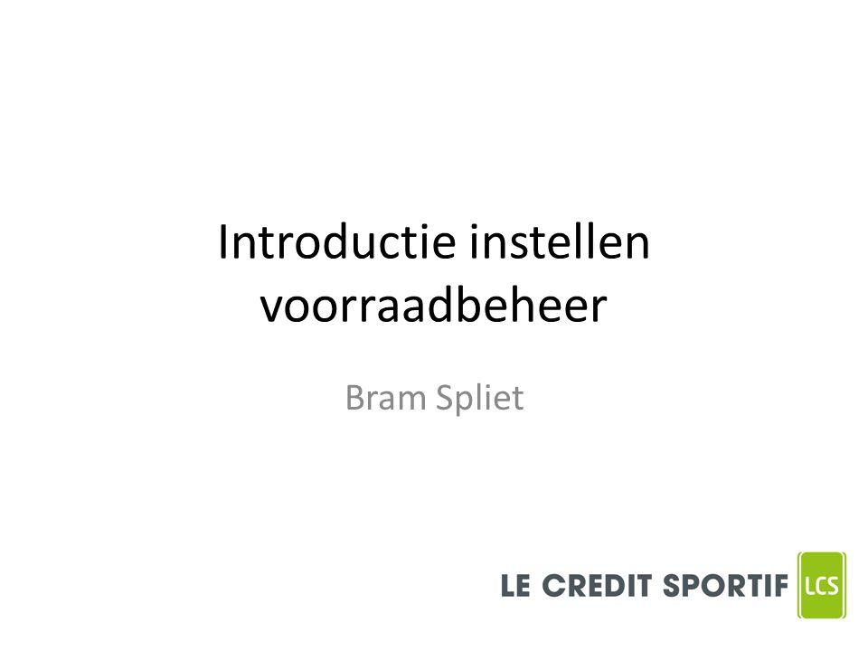 Introductie instellen voorraadbeheer Bram Spliet