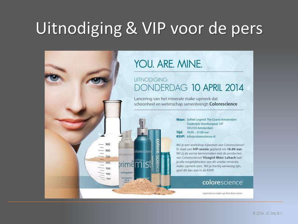 Uitnodiging & VIP voor de pers © 2014 JC Imp B.V.