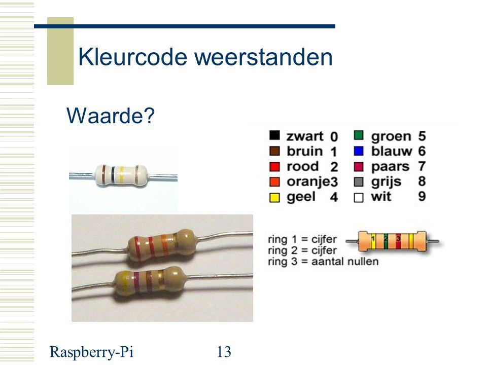 Raspberry-Pi13 Kleurcode weerstanden Waarde?