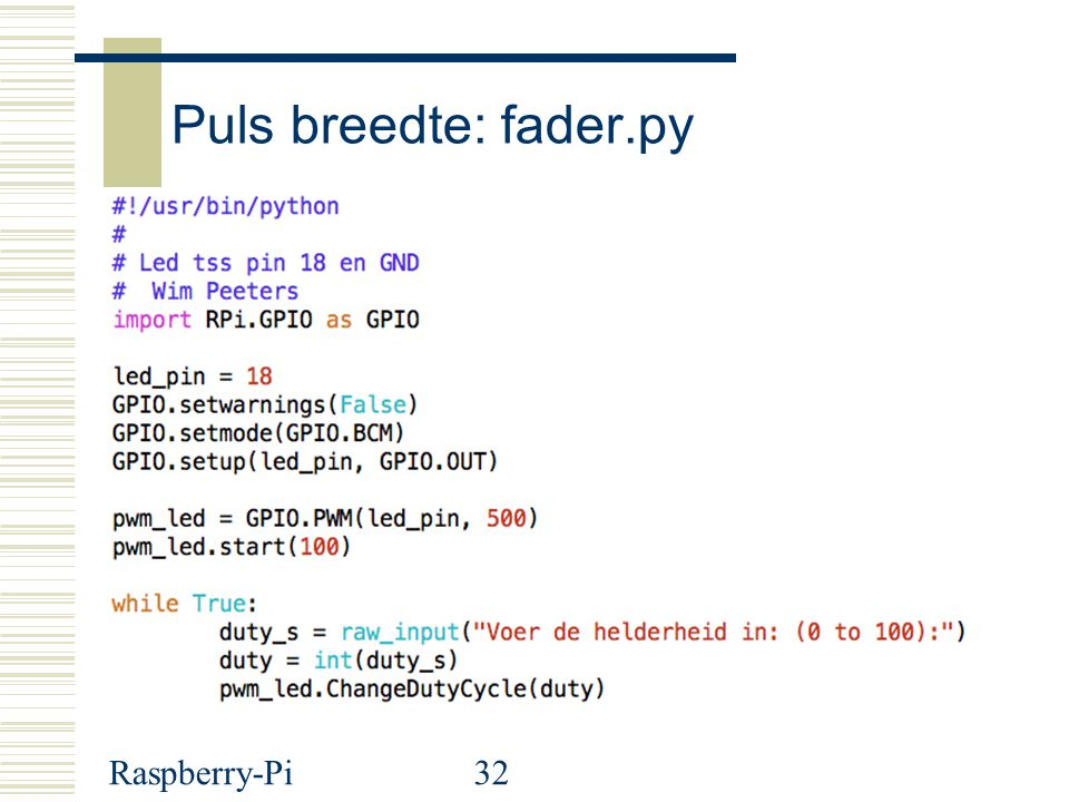 Raspberry-Pi32 Puls breedte: fader.py