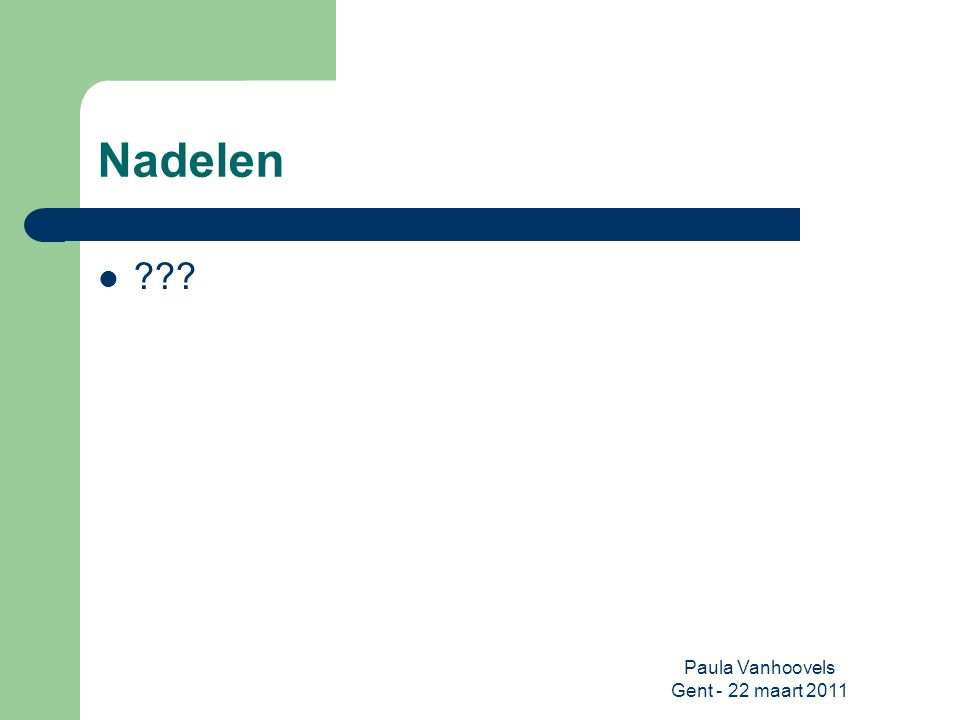 Paula Vanhoovels Gent - 22 maart 2011 SWOT-analyse kan opgemaakt worden per onderdeel Enkel relevante punten aanhalen Missie van de club steeds bewaken