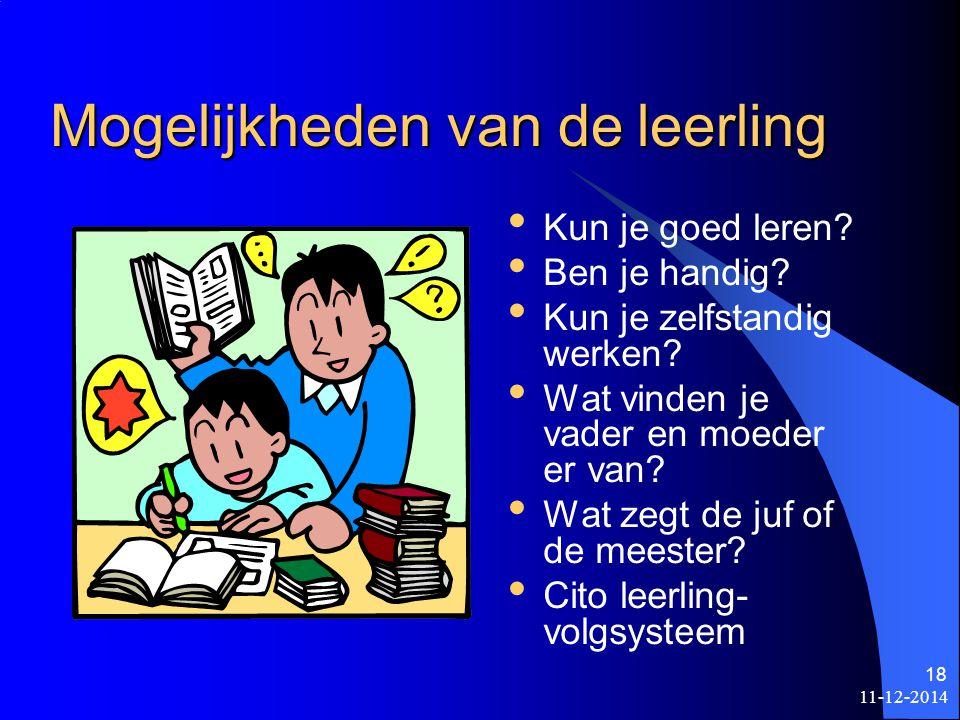 11-12-2014 Tot een advies komen We kijken bij het bepalen van de adviezen naar de hele schoolloopbaan.