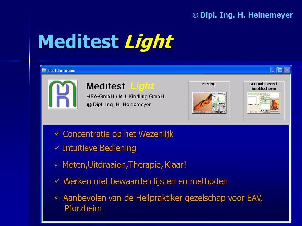 MeditestLight   Concentratie op het Wezenlijk  I II Intuïtieve Bediening  M MM Meten,Uitdraaien,Therapie, Klaar.