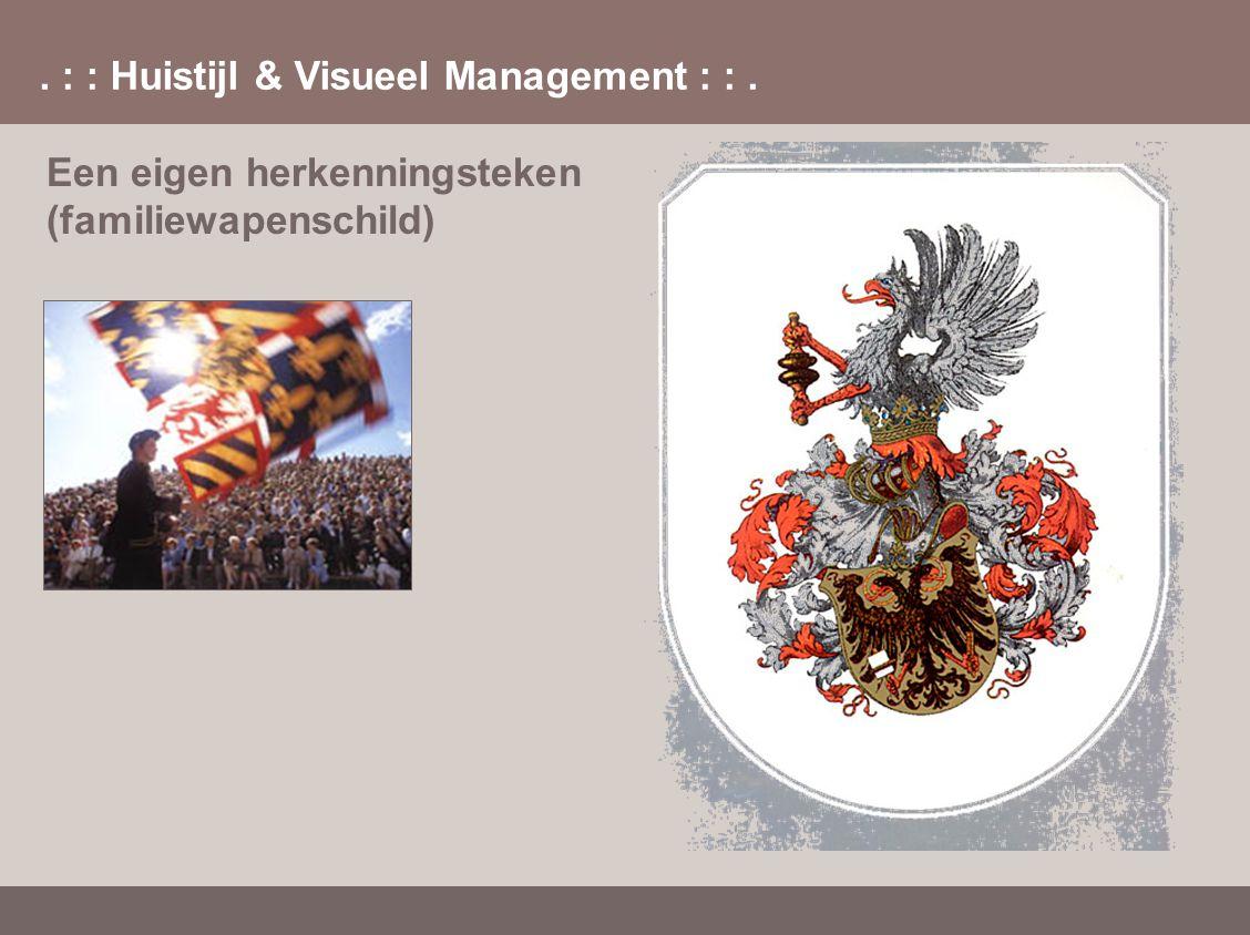 . : : Huistijl & Visueel Management : :. Een eigen herkenningsteken (familiewapenschild)