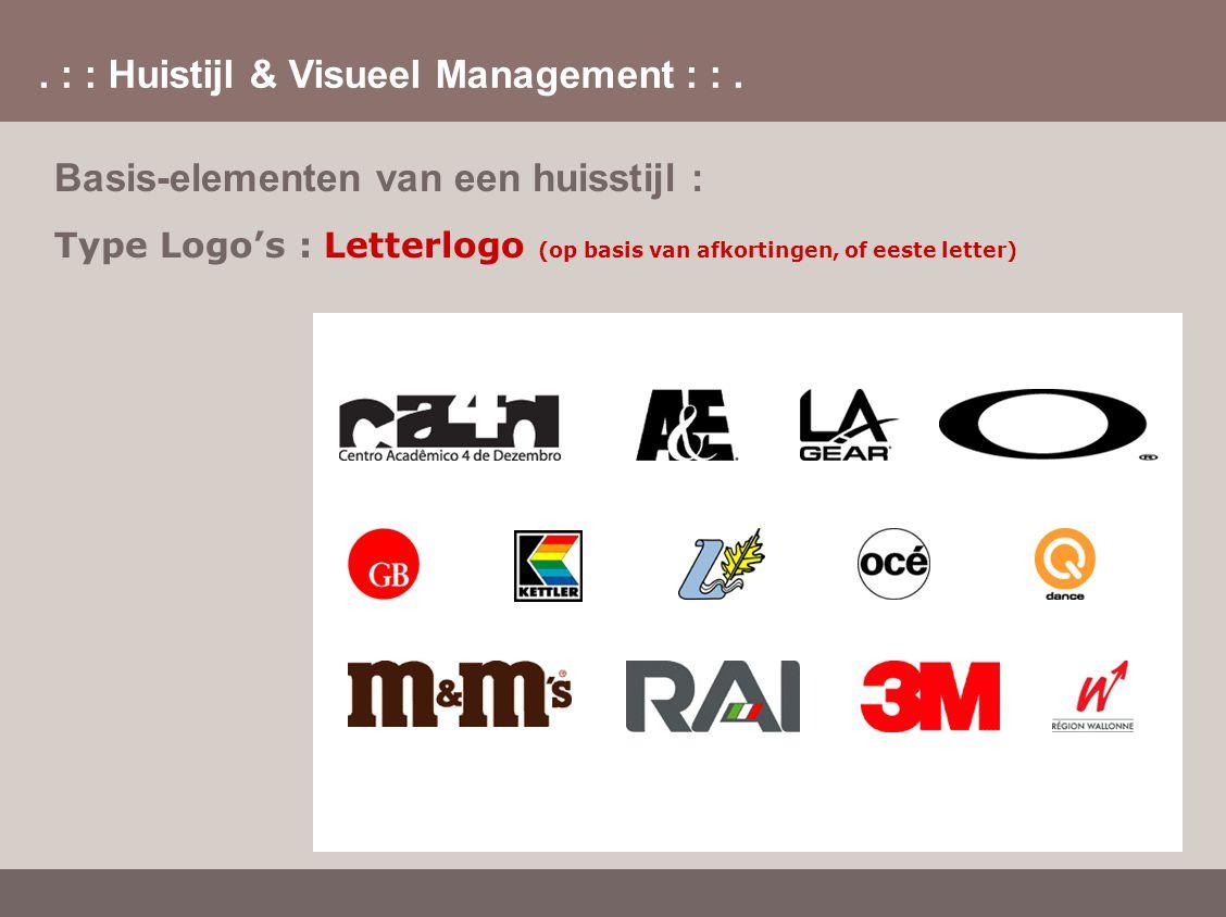 . : : Huistijl & Visueel Management : :. Basis-elementen van een huisstijl : Type Logo's : Letterlogo (op basis van afkortingen, of eeste letter)
