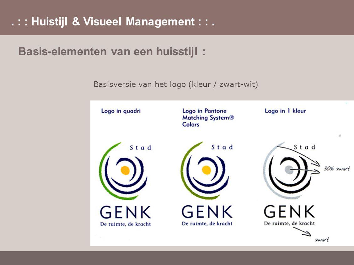 . : : Huistijl & Visueel Management : :. Basis-elementen van een huisstijl : Basisversie van het logo (kleur / zwart-wit)