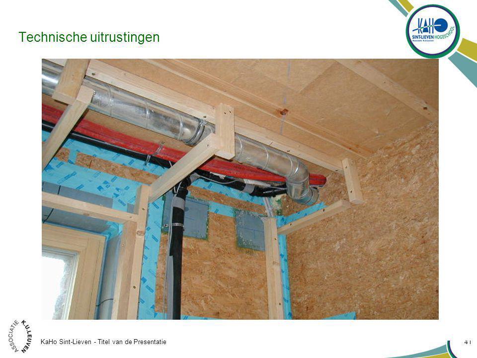 KaHo Sint-Lieven - Titel van de Presentatie 41 Technische uitrustingen