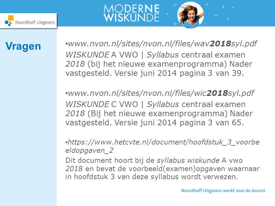www.nvon.nl/sites/nvon.nl/files/wav2018syl.pdf WISKUNDE A VWO   Syllabus centraal examen 2018 (bij het nieuwe examenprogramma) Nader vastgesteld.