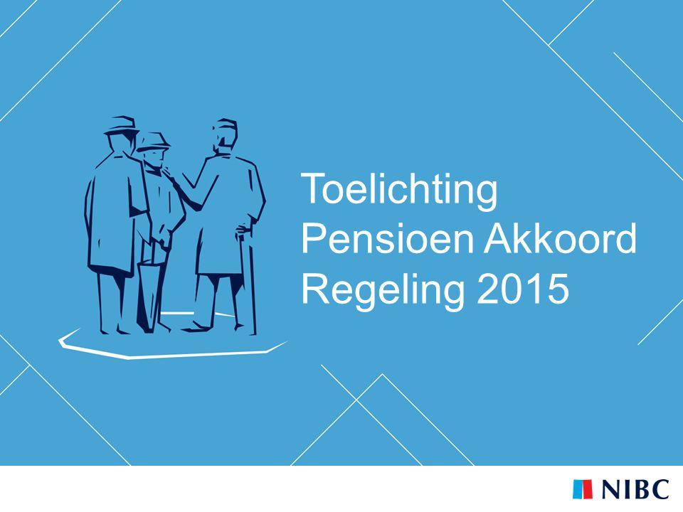 Toelichting Pensioen Akkoord Regeling 2015