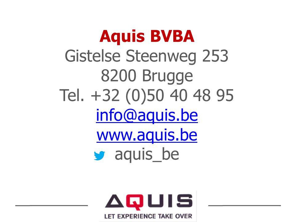Aquis BVBA Gistelse Steenweg 253 8200 Brugge Tel. +32 (0)50 40 48 95 info@aquis.be www.aquis.be aquis_be info@aquis.be www.aquis.be