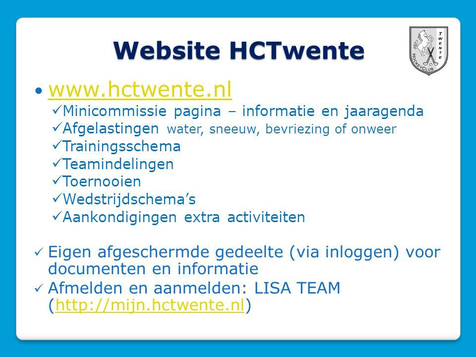 Website HCTwente www.hctwente.nl Minicommissie pagina – informatie en jaaragenda Afgelastingen water, sneeuw, bevriezing of onweer Trainingsschema Tea