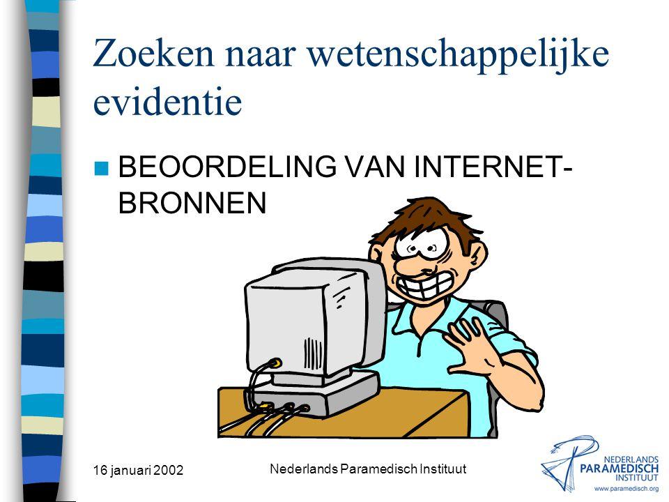 16 januari 2002 Nederlands Paramedisch Instituut DocOnline http://www.paramedisch.org