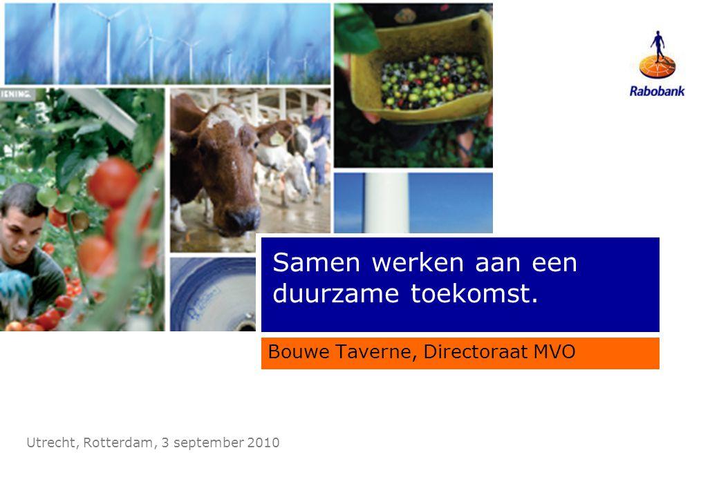 Bouwe Taverne, Directoraat MVO Samen werken aan een duurzame toekomst. Utrecht, Rotterdam, 3 september 2010