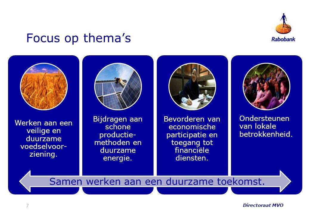 Focus op thema's Werken aan een veilige en duurzame voedselvoor- ziening. Bijdragen aan schone productie- methoden en duurzame energie. Bevorderen van