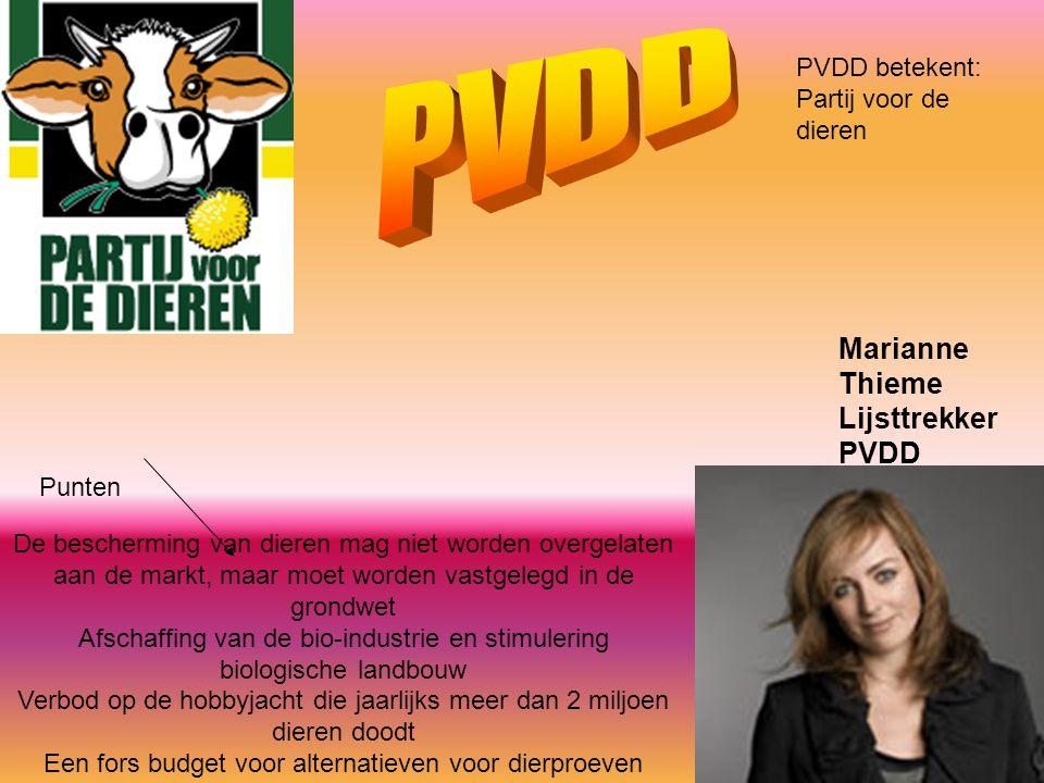Marianne Thieme Lijsttrekker PVDD De bescherming van dieren mag niet worden overgelaten aan de markt, maar moet worden vastgelegd in de grondwet Afsch
