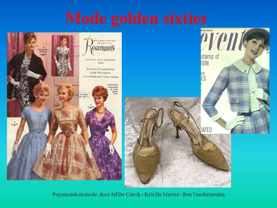 Popmuziek en mode door Jef De Clerck - Kris De Marrez - Ben Vandermeulen Mode golden sixties