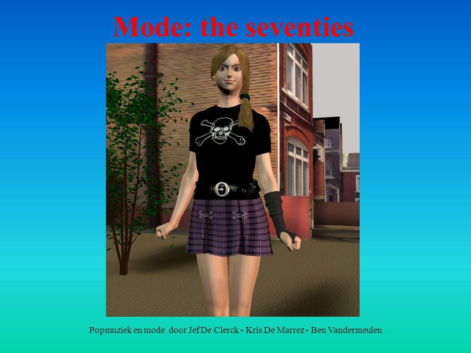 Popmuziek en mode door Jef De Clerck - Kris De Marrez - Ben Vandermeulen Mode: the seventies