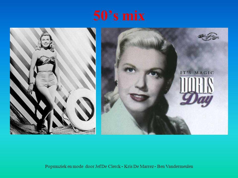 Popmuziek en mode door Jef De Clerck - Kris De Marrez - Ben Vandermeulen 50's mix