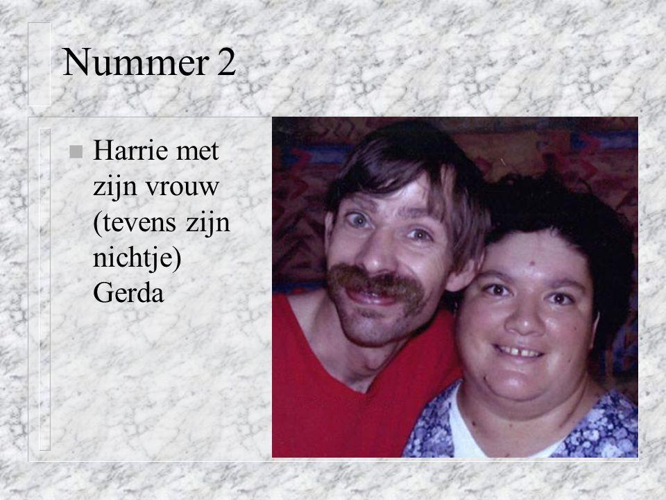Nummer 2 n Harrie met zijn vrouw (tevens zijn nichtje) Gerda