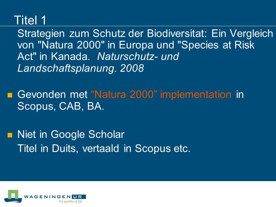 Sneeuwbalmethode Achteruit via referentielijst Vooruit via cited by Related records Mogelijk in Scopus, WoS