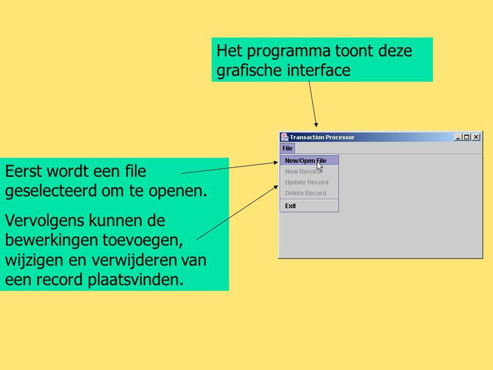Het programma toont deze grafische interface Eerst wordt een file geselecteerd om te openen. Vervolgens kunnen de bewerkingen toevoegen, wijzigen en v