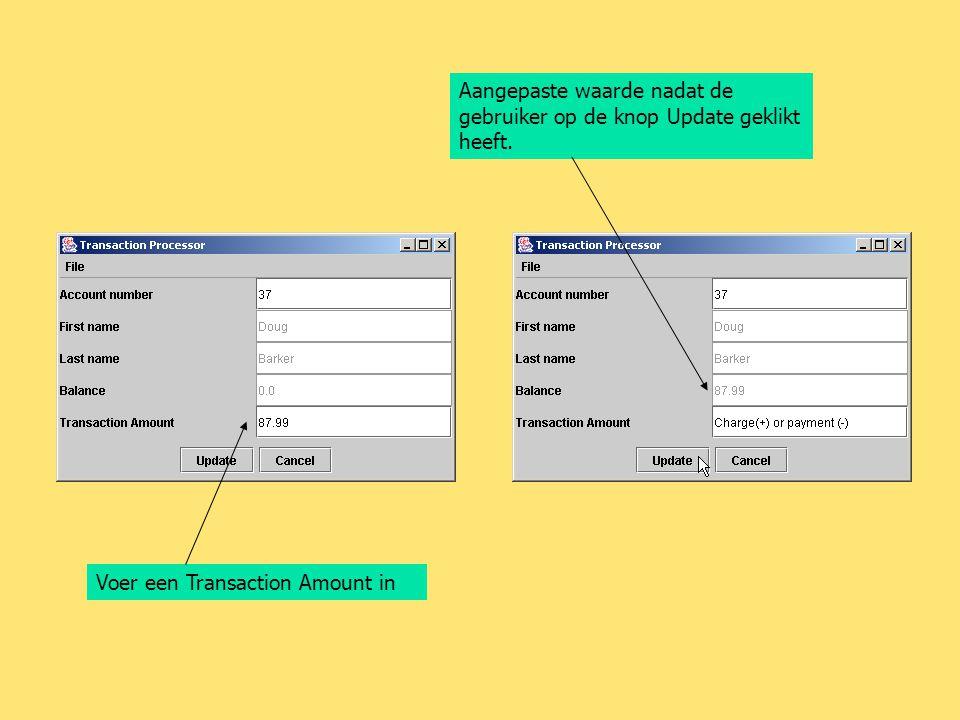 Voer een Transaction Amount in Aangepaste waarde nadat de gebruiker op de knop Update geklikt heeft.