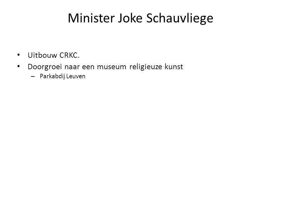 Minister Joke Schauvliege Uitbouw CRKC.