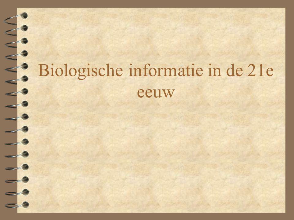 Biologische informatie in de vorige eeuw 4 Vanaf wanneer hebben we internet.
