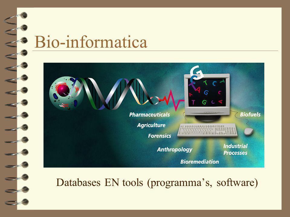 Databanken Van de genen, eiwitten en functies bestaan inmiddels vele en hele grote databanken.