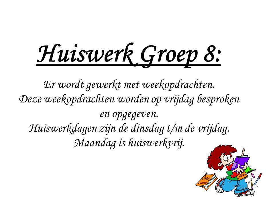 Huiswerk Groep 8: Er wordt gewerkt met weekopdrachten. Deze weekopdrachten worden op vrijdag besproken en opgegeven. Huiswerkdagen zijn de dinsdag t/m