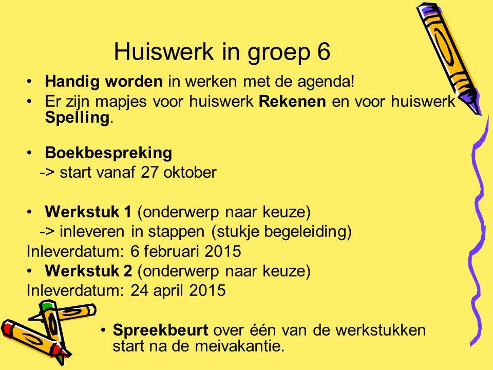 Huiswerk in groep 6 Handig worden in werken met de agenda! Er zijn mapjes voor huiswerk Rekenen en voor huiswerk Spelling. Boekbespreking -> start van