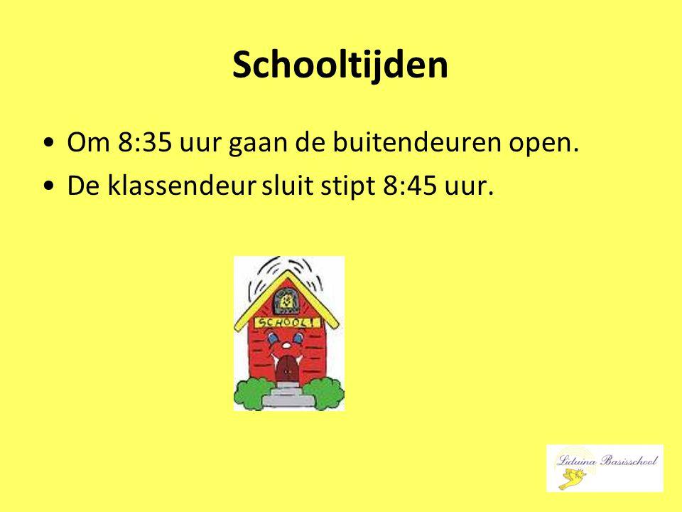 Schooltijden Om 8:35 uur gaan de buitendeuren open. De klassendeur sluit stipt 8:45 uur.