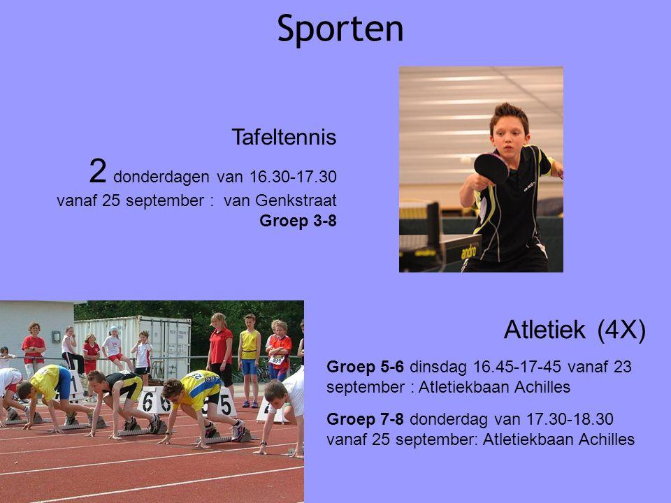 Sporten Atletiek (4X) Groep 5-6 dinsdag 16.45-17-45 vanaf 23 september : Atletiekbaan Achilles Groep 7-8 donderdag van 17.30-18.30 vanaf 25 september: