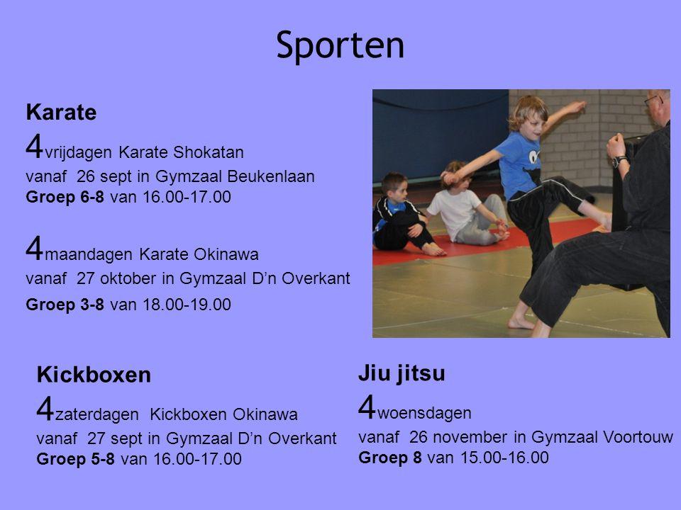 Sporten Karate 4 vrijdagen Karate Shokatan vanaf 26 sept in Gymzaal Beukenlaan Groep 6-8 van 16.00-17.00 4 maandagen Karate Okinawa vanaf 27 oktober i