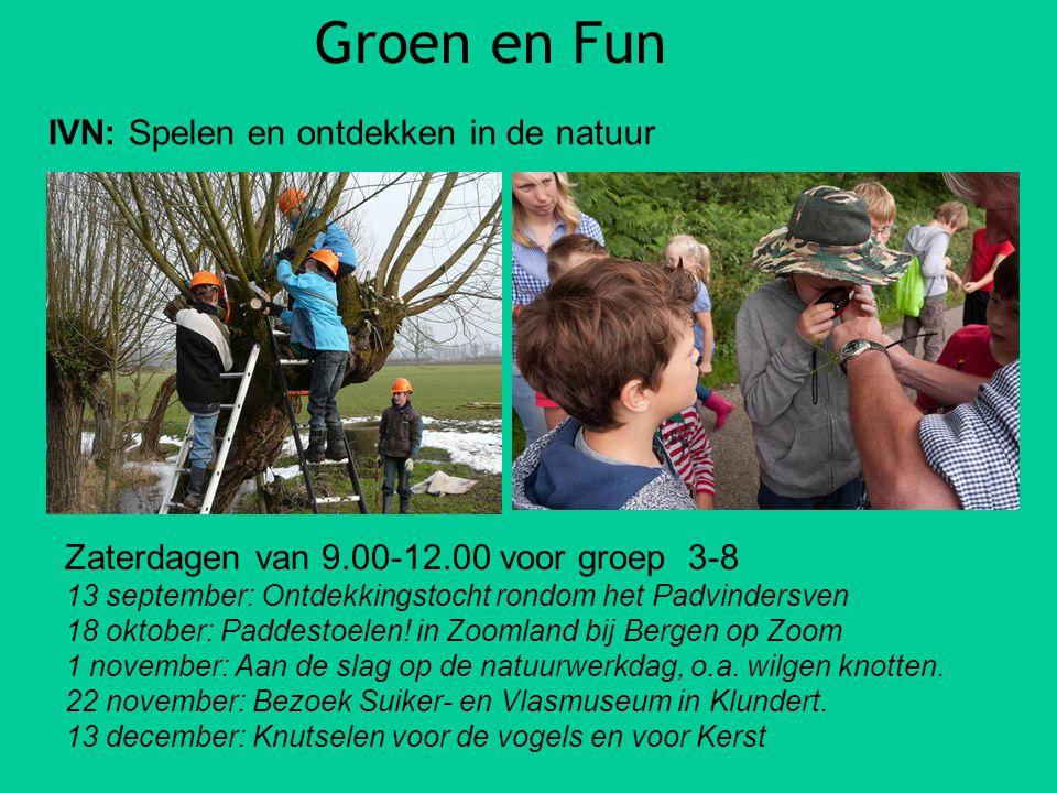 Groen en Fun IVN: Spelen en ontdekken in de natuur Zaterdagen van 9.00-12.00 voor groep 3-8 13 september: Ontdekkingstocht rondom het Padvindersven 18
