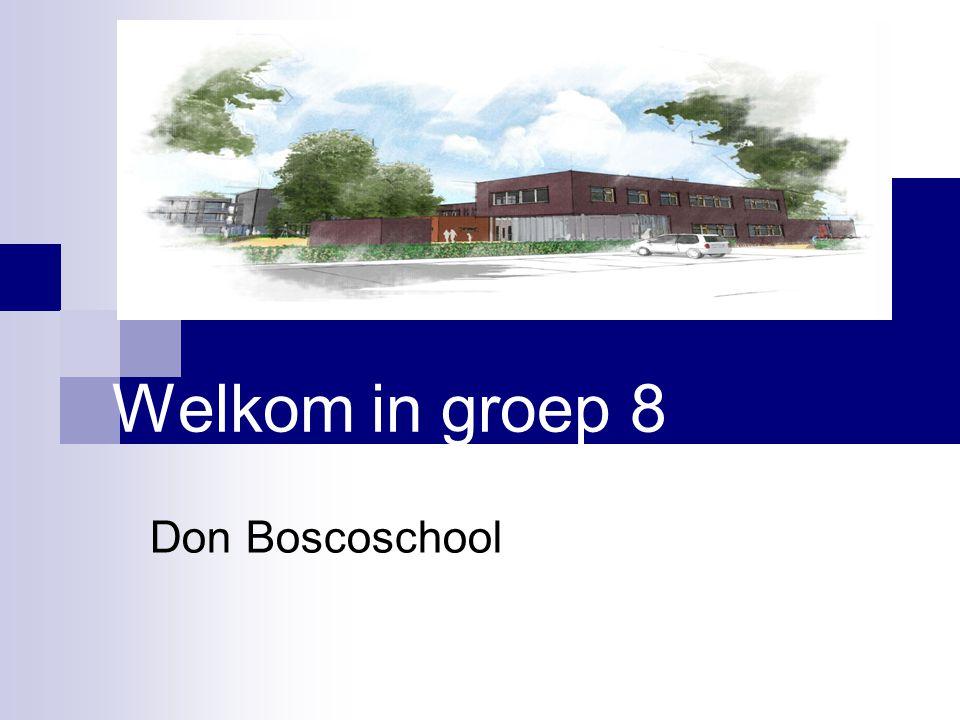 Welkom in groep 8 Don Boscoschool