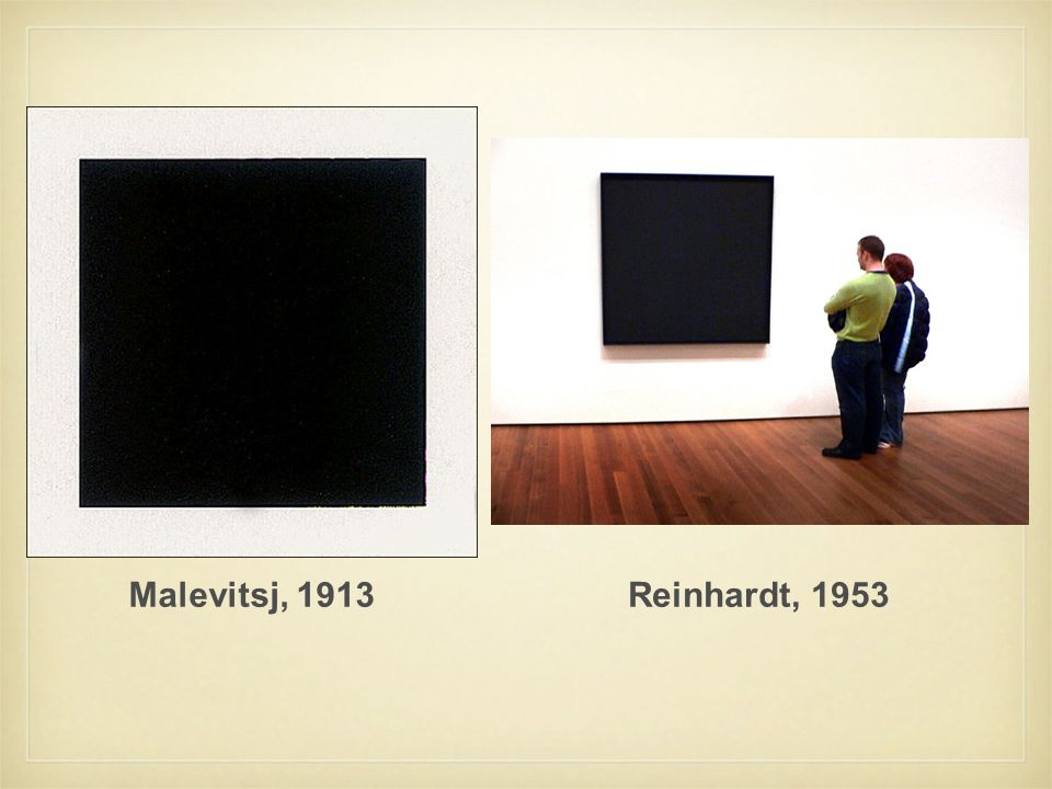 Malevitsj, 1913Reinhardt, 1953