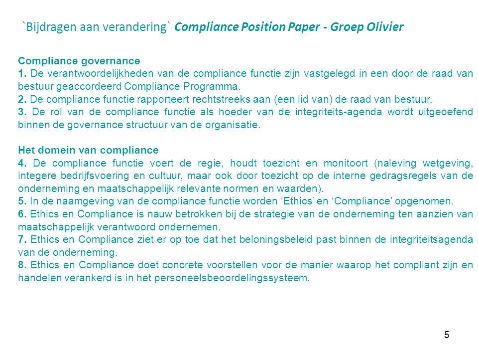 5 `Bijdragen aan verandering` Compliance Position Paper - Groep Olivier Compliance governance 1. De verantwoordelijkheden van de compliance functie zi
