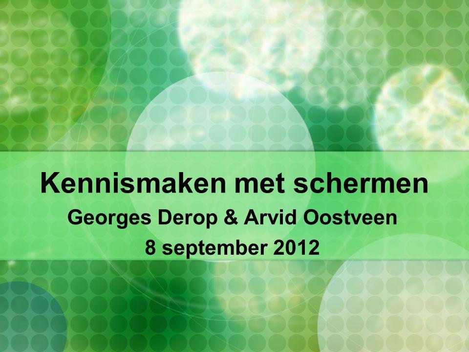 Kennismaken met schermen Georges Derop & Arvid Oostveen 8 september 2012