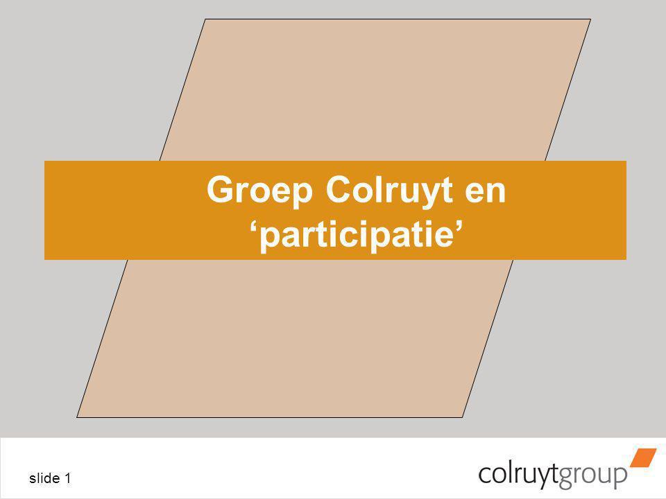 slide 1 Groep Colruyt en 'participatie'