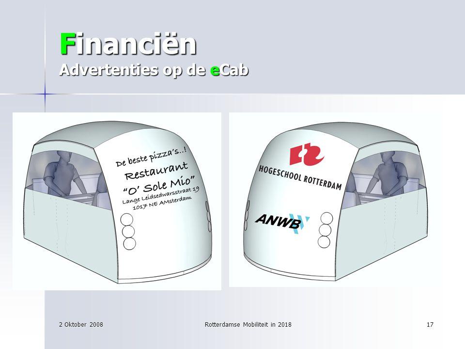 2 Oktober 2008Rotterdamse Mobiliteit in 201817 Financiën Advertenties op de eCab